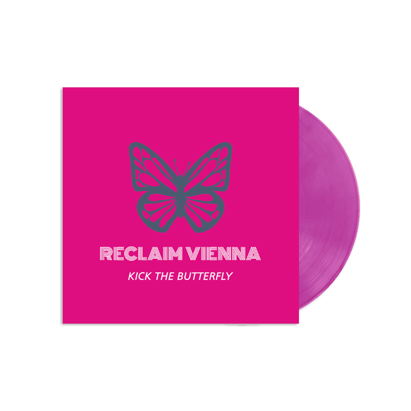Buy Online Reclaim Vienna - Kick The Butterfly Magenta (Signed)