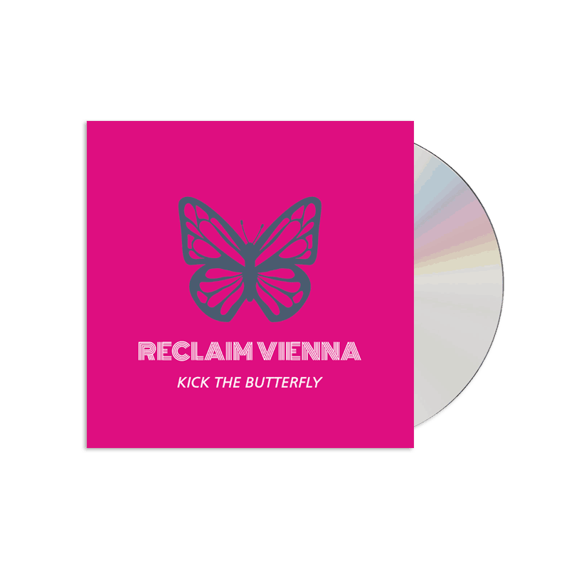 Buy Online Reclaim Vienna - Kick The Butterfly (Signed)