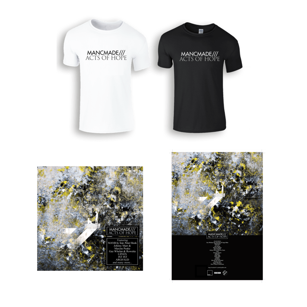 Buy Online Manc Made - MancMade///Acts of Hope Download + T-Shirt + A3 Poster