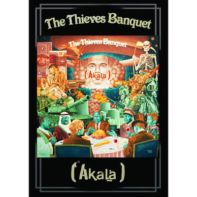 Buy Online Akala - Thieves Banquet Poster