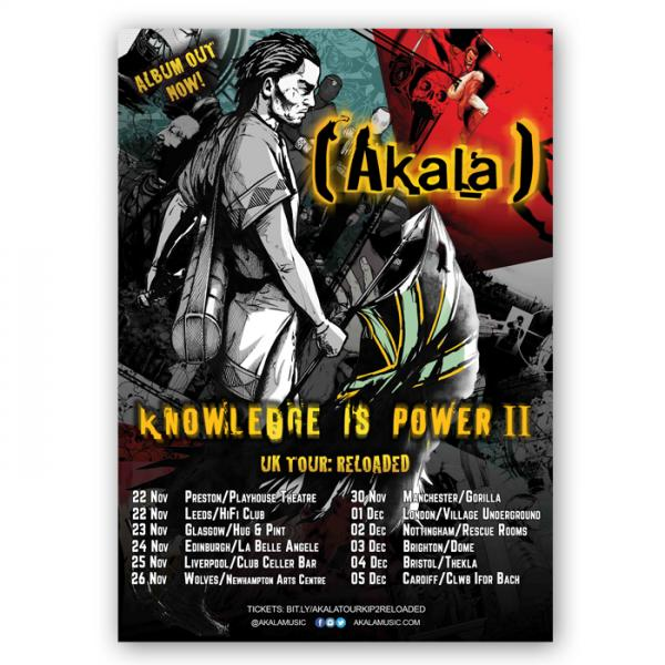 Buy Online Akala - Knowledge Is Power II Tour Poster: Reloaded (Signed)