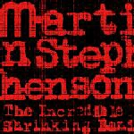 Buy Online Martin Stephenson - The Incredible Shrinking Band
