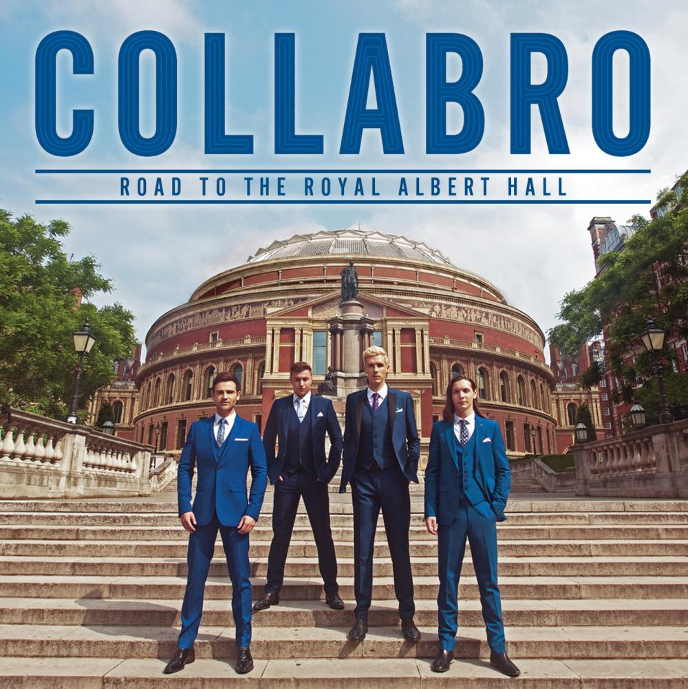 Buy Online Collabro - Road To The Royal Albert Hall