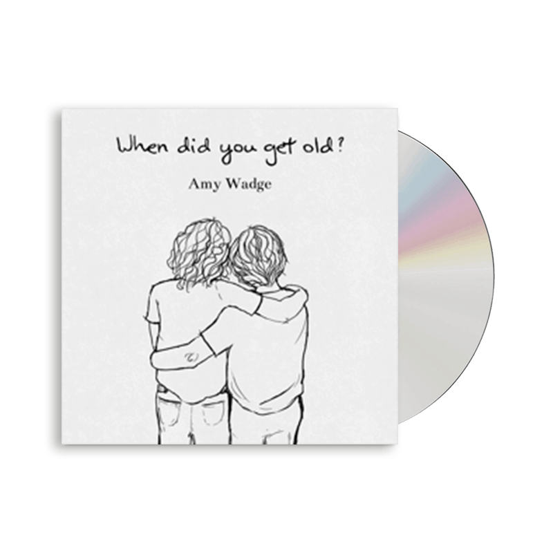 Buy Online Amy Wadge - When Did You Get Old? CD