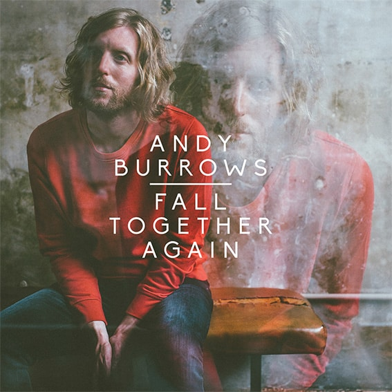 Buy Online Andy Burrows - Fall Together Again (Signed CD + Handwritten Lyric Sheet)