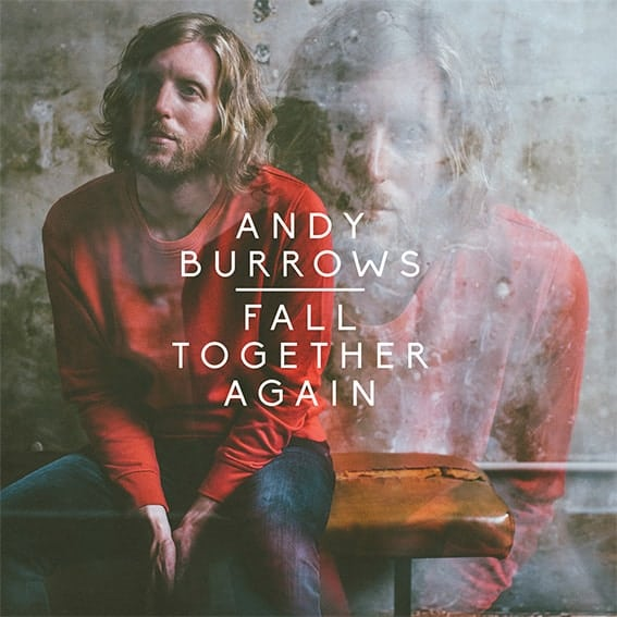 Buy Online Andy Burrows - Fall Together Again (Signed Vinyl + Handwritten Lyric Sheet)