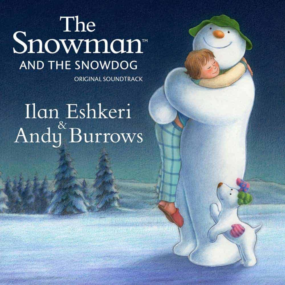 Buy Online Ilan Eshkeri and Andy Burrows - The Snowman and The Snowdog
