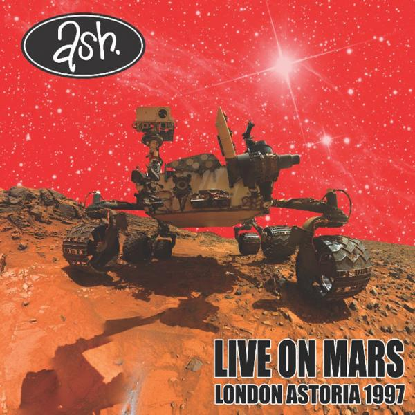 Buy Online Ash - Live On Mars, London Astoria 1997 - Download