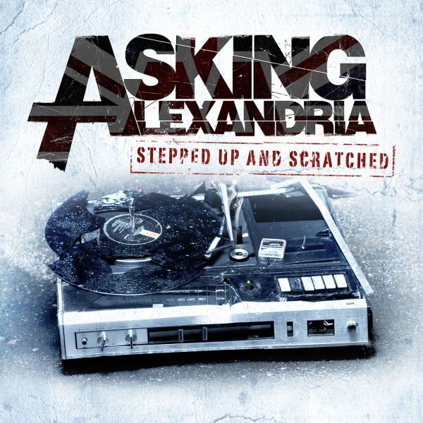 Buy Online Asking Alexandria - Stepped Up and Scratched (Remixes)