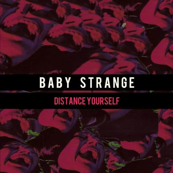 Buy Online Baby Strange - Distance Yourself (signed)