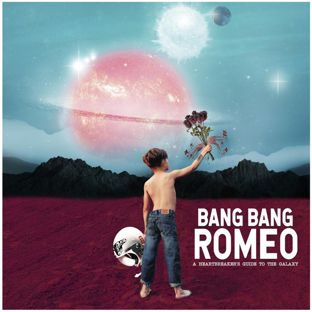 Buy Online Bang Bang Romeo - A Heartbreaker's Guide To The Galaxy Digital LP