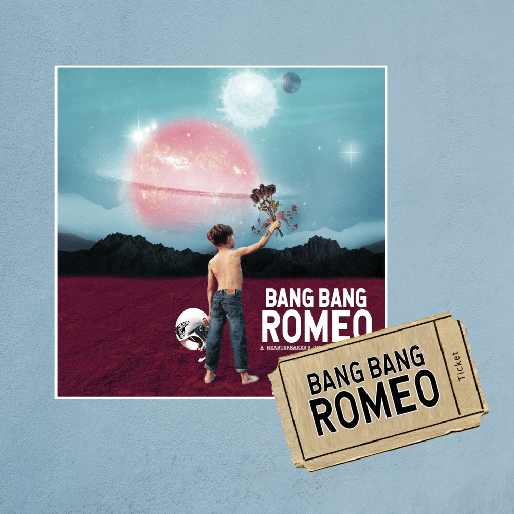 Buy Online Bang Bang Romeo - A Heartbreaker's Guide To The Galaxy Digital Album & February Tour Ticket