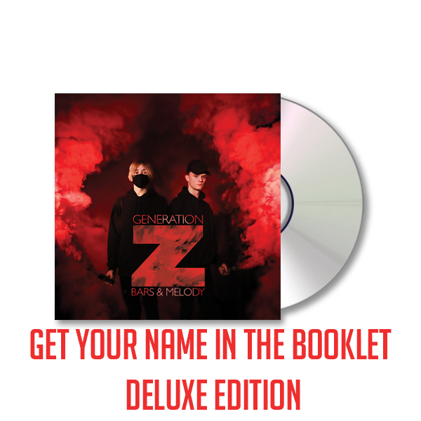 Buy Online Bars & Melody - Generation Z Deluxe (Signed)