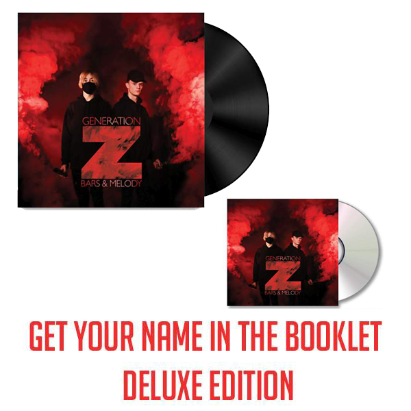 Buy Online Bars & Melody - Generation Z Deluxe (Signed CD) & Signed Vinyl