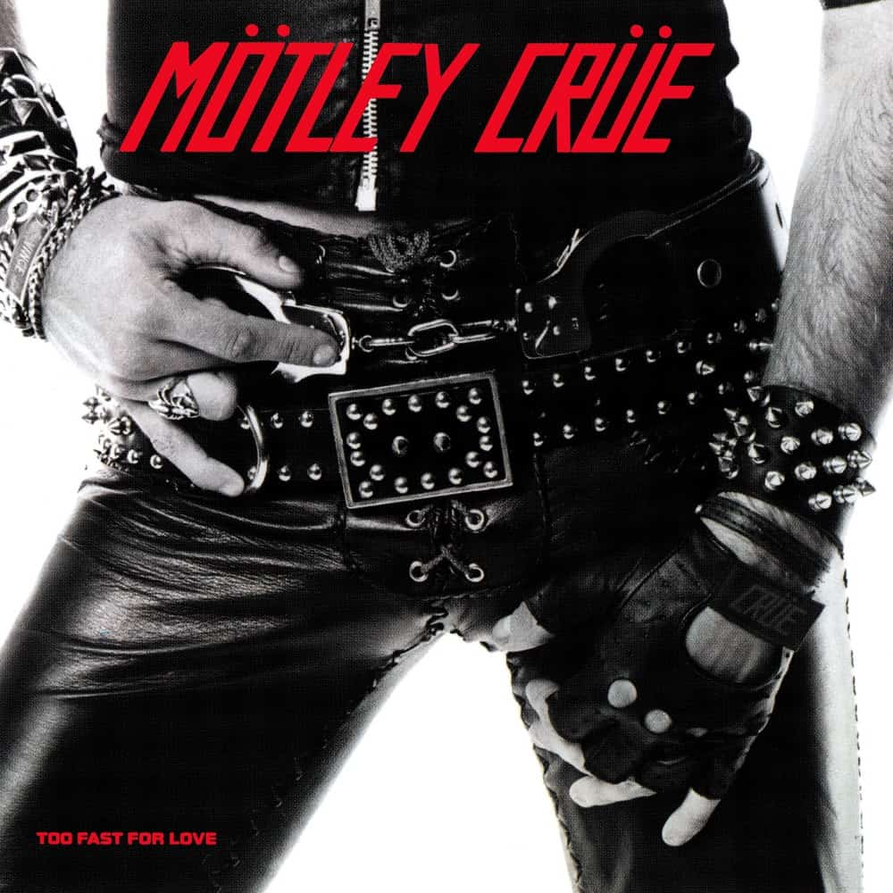 Buy Online Motley Crue - Too Fast for Love