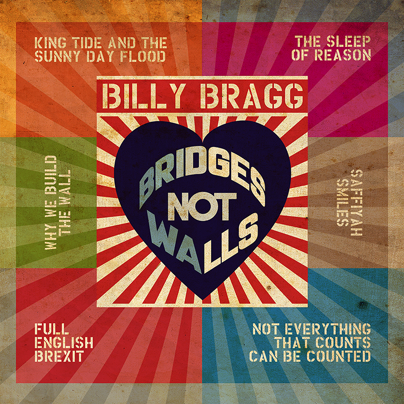 Buy Online Billy Bragg -  Bridges Not Walls Download