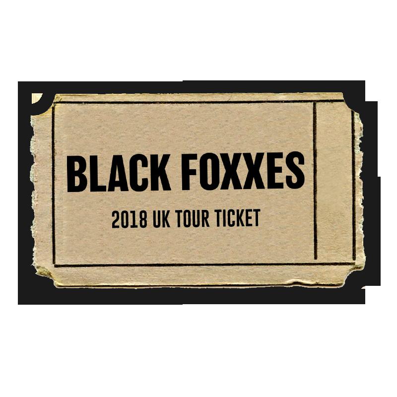 Buy Online Black Foxxes - 2018 UK Tour Ticket