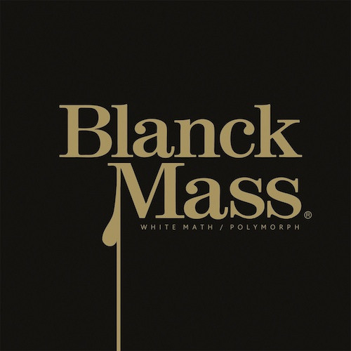 Buy Online Blanck Mass - White Math / Polymorph EP Vinyl