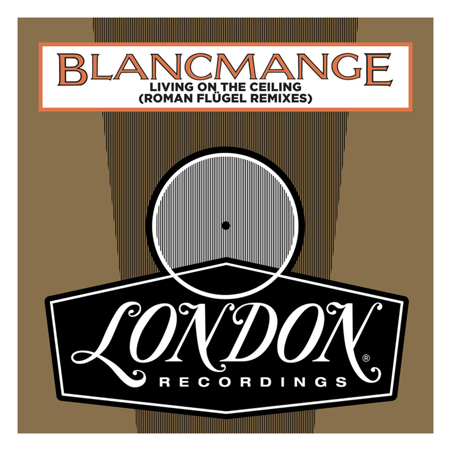 Buy Online Blancmange - Living On The Ceiling (Roman Flügel Remixes)