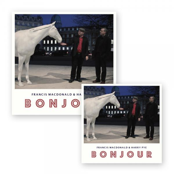 Buy Online Francis Macdonald & Harry Pye - Bonjour Signed CD + Signed Vinyl