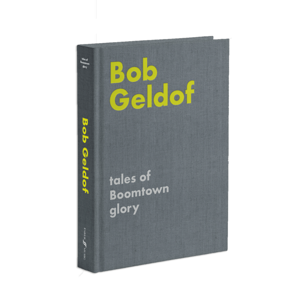 Buy Online Bob Geldof - Tales of Boomtown Glory Hardback Book