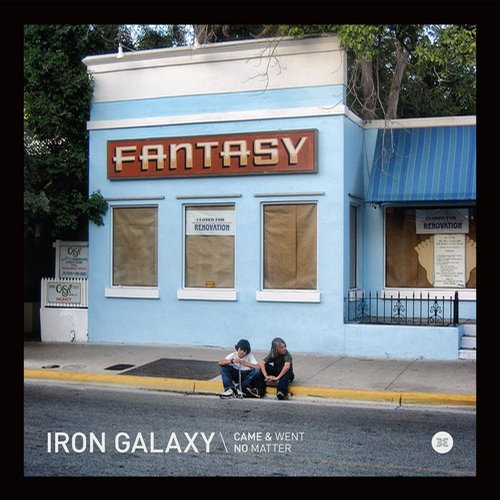 Buy Online Iron Galaxy - Came & Went (12-Inch Vinyl)