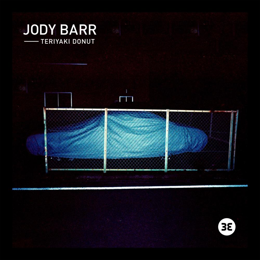 Buy Online Jody Barr - Teriyaki Donut EP (Download)