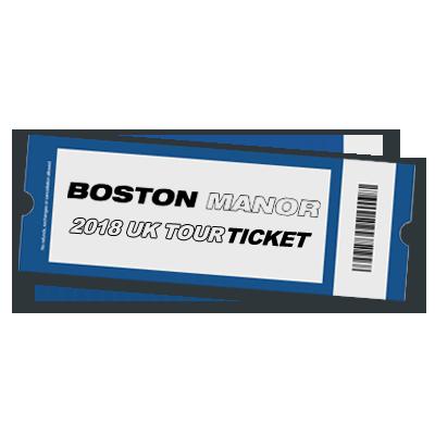 Buy Online Boston Manor - 2018 UK Tour Ticket