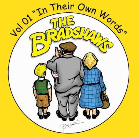 Buy Online The Bradshaws - Vol 1 - In Their Own Words