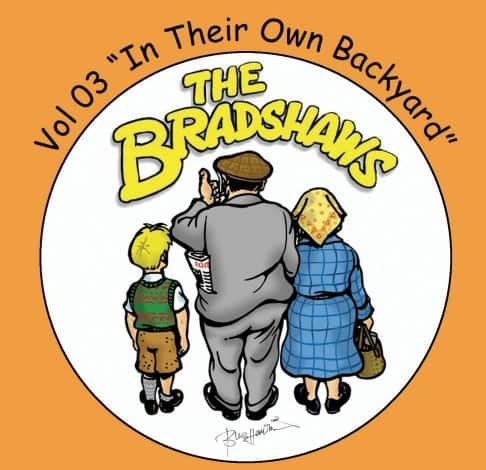 Buy Online The Bradshaws - Vol 3 - In Their Own Back Yard
