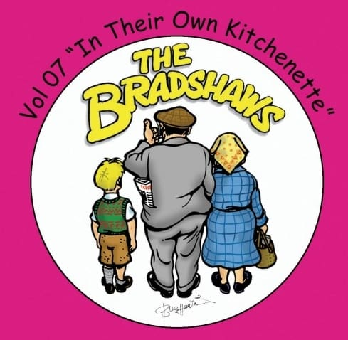 Buy Online The Bradshaws - Vol 7 - In Their Own Kitchenette