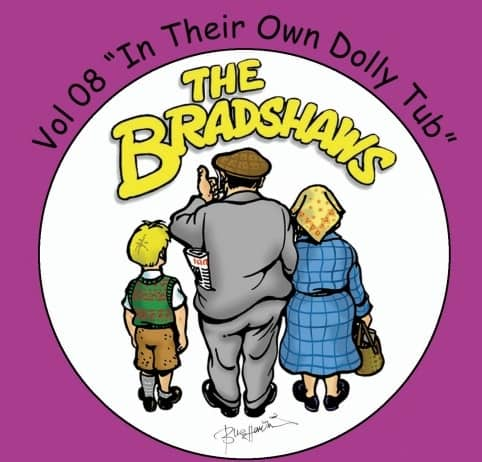 Buy Online The Bradshaws - Vol 8 - In Their Own Dolly Tub