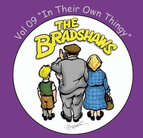 Buy Online The Bradshaws - Vol 9 - In Their Own Thingy