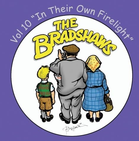 Buy Online The Bradshaws - Vol 10 - In Their Own Firelight