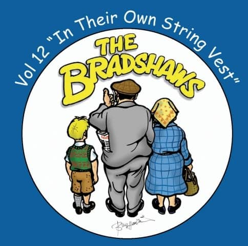 Buy Online The Bradshaws - Vol 12 - In Their Own String Vest
