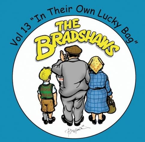Buy Online The Bradshaws - Vol 13 - In Their Own Lucky Bag