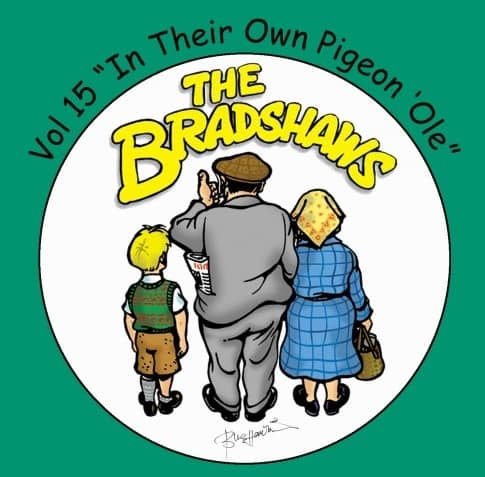 Buy Online The Bradshaws - Vol 15 - In Their Own Pigeon 'Ole