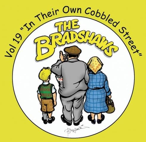 Buy Online The Bradshaws - Vol 19 - In Their Own Cobbled Street