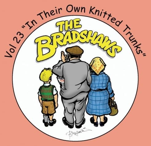 Buy Online Bradshaws (The) - Vol 23 - In Their Own Knitted Trunks