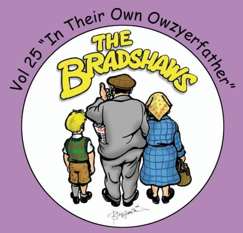 Buy Online Bradshaws (The) - Vol 25 - In Their Own Owzyerfather