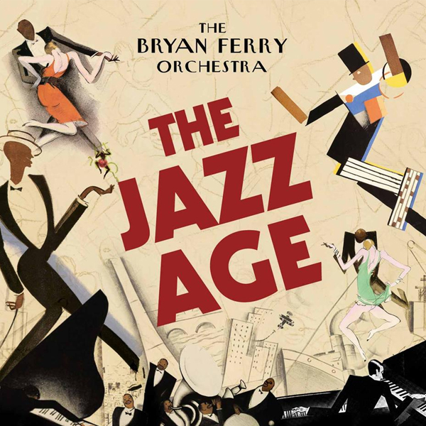Buy Online The Bryan Ferry Orchestra - The Jazz Age CD