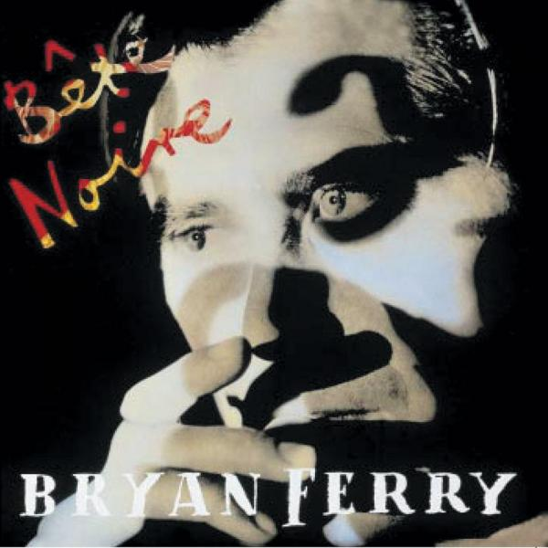Buy Online Bryan Ferry - Bete Noir CD