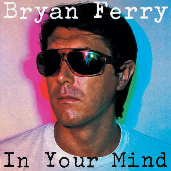 Buy Online Bryan Ferry - In Your Mind CD