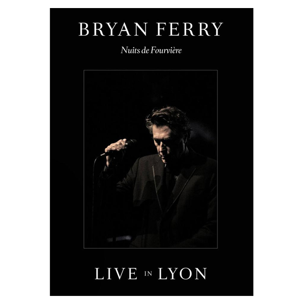 Buy Online Bryan Ferry - Live In Lyon