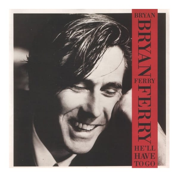 Buy Online Bryan Ferry - He'll Have To Go (Signed)