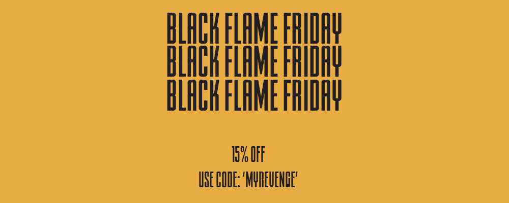Black Flame Friday