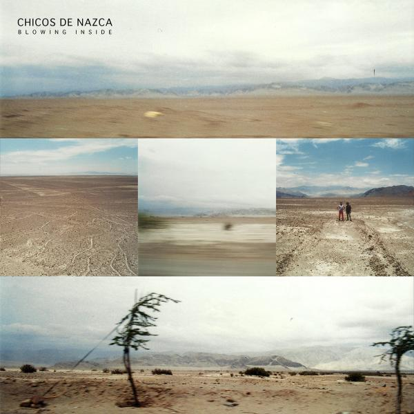 Buy Online Chicos De Nazca -  Blowing Inside LP