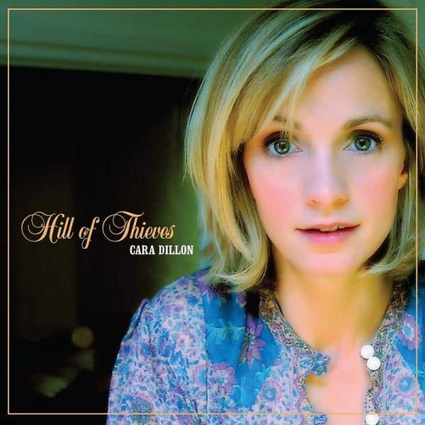Buy Online Cara Dillon - Hill Of Thieves