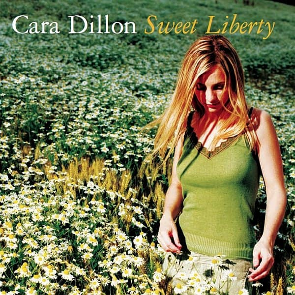 Buy Online Cara Dillon - Sweet Liberty