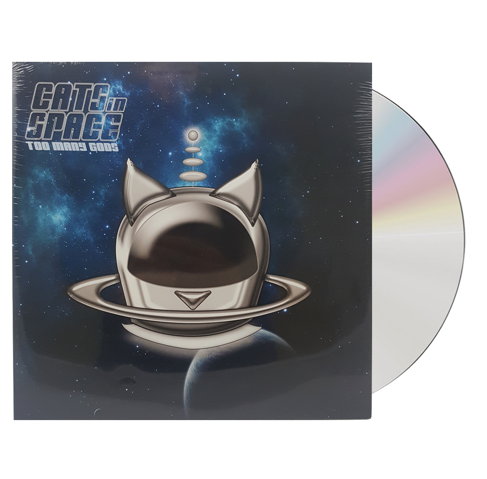 Buy Online Cats In Space - Too Many Gods Gatefold CD
